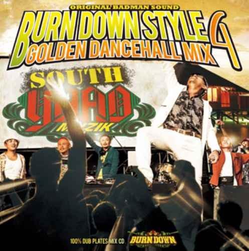 バーンダウン・レゲエ・ダンスホールBurn Down Style -Golden Dancehall Mix 4- / Burn Down