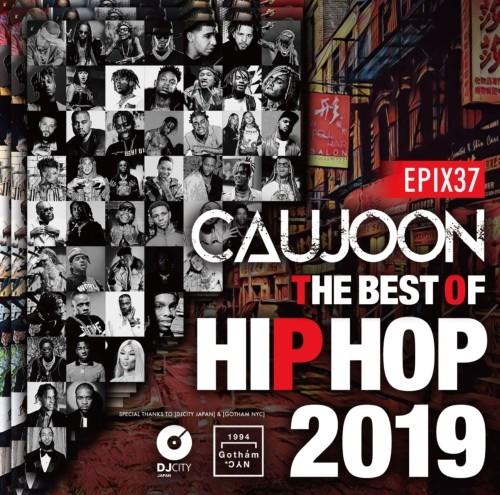 DJ Caujoon ヒップホップ 2019年 ヒット曲 スヌープドッグ ニッキーミナージュEpix 37 -The Best Of HIPHOP 2019- / DJ Caujoon