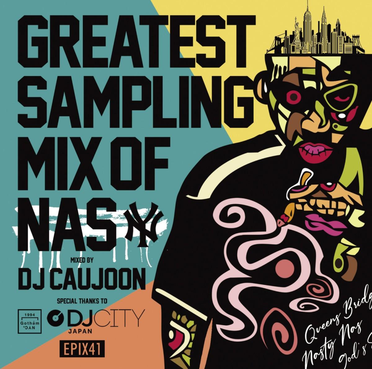 サンプリング ネタ ソウル ファンク ナズ DJコージュン Epix 41 -Greatest Sampling Mix Of Nas- / DJ Caujoon