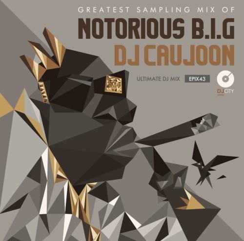 ネタ物 名曲 サンプリングソース ビギー Epix 43 -Greatest Sampling Mix Of Notorious B.I.G.- / DJ Caujoon