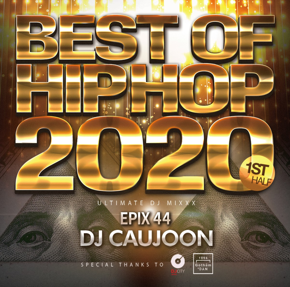 ヒップホップ 2020年 上半期 ベスト 最高峰ミックス DJコージュン メガミックスEpix 44 -Best Of Hip Hop 2020 1st Half- / DJ Caujoon