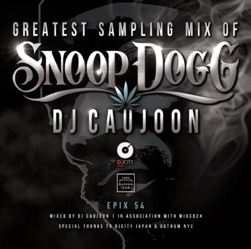 スヌープドッグ サンプリング ネタ物 DJコージュンEpix 54 -Greatest Sampling Mix Of Snoop Dogg- / DJ Caujoon