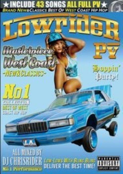 ローライダー ウエッサイ PV 名曲  2パック スヌープドッグLowrider PV Masterpiece West Coast / DJ Chrisrider