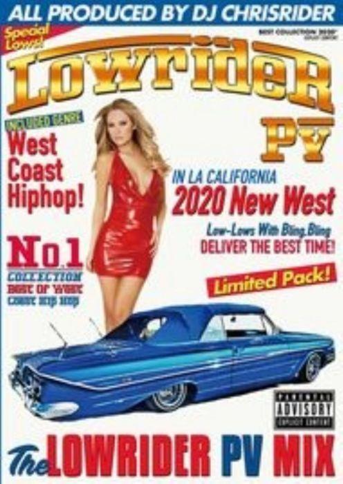 2020 ローライダー ウエッサイ 40曲Lowrider PV 2020 New West / DJ Chrisrider