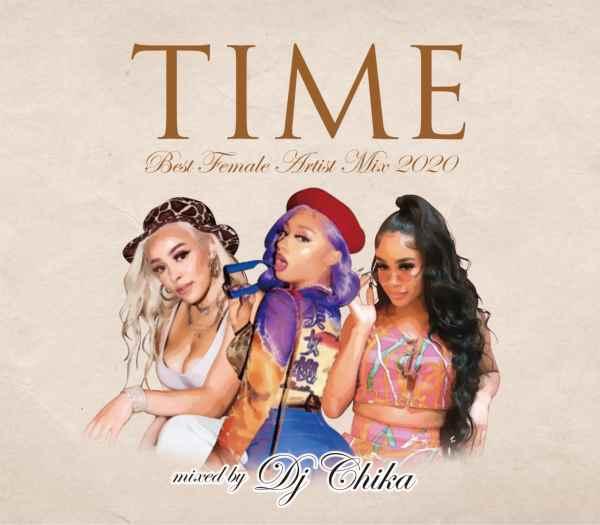 2020 ヒップホップ R&B ラテン フィメールDJ ドジャキャット ニッキーミナージュTime -Best Female Artist Mix 2020- / DJ Chika