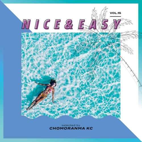 Chomoranma Sound チョモランマ サウンド レゲエ ミディアムNice & Easy Vol.15 / Chomoranma Sound