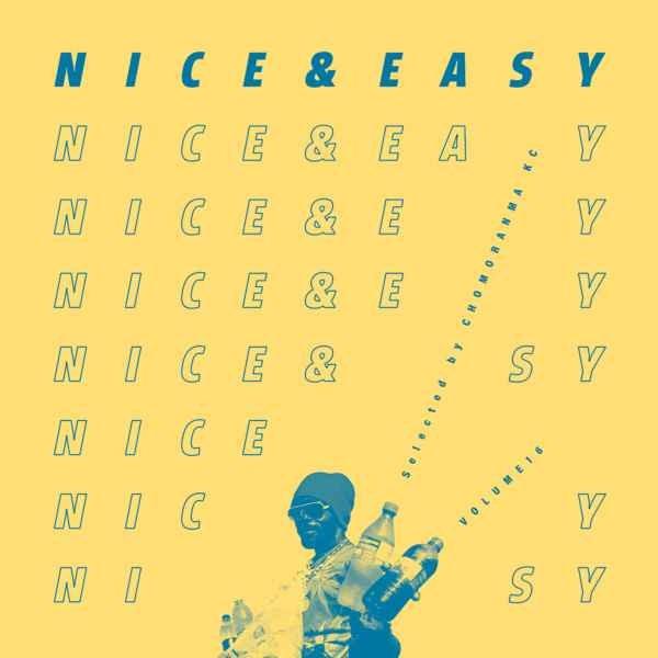 ミディアム レゲエ チョモランマサウンドNice & Easy Vol.16 / Chomoranma Sound