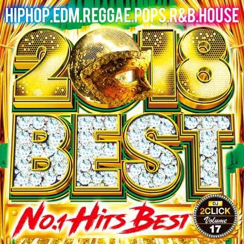 2018 ベスト ドレイク アリアナグランデ カルヴィンハリスNo.1 Super Bass 2018 Best / DJ 2Click