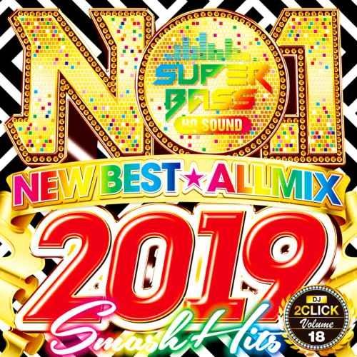 2019 高音質 ジェイソンデルーロ ジャネットジャクソンNo.1 Super Bass 2019 New Best / DJ 2Click