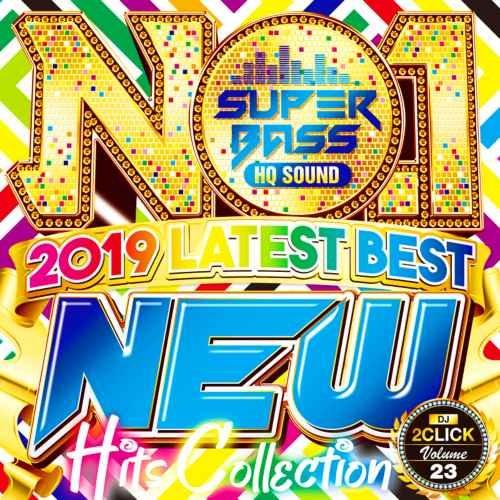 高音質 トレンド 2019 エドシーラン ビヨンセNo.1 Super Bass -New Hits Collection- / DJ 2Click