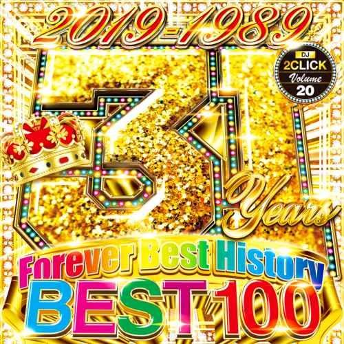 平成 ベスト ヒット曲 エドシーラン シンディローパー クリスブラウン31 Years Best 100 -1989-2019- / DJ 2Click