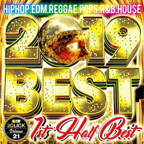 DJ 2Click 2019 上半期 ベスト アリアナグランデ クリスブラウン2019 Best -1st Half Best- / DJ 2Click