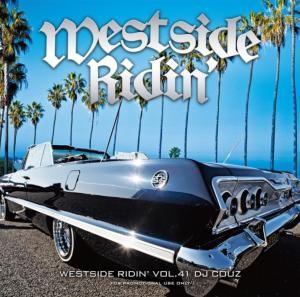 世界が認めるウエッサイバイブル15年目突入!!【洋楽 MixCD・MIX CD】Westside Ridin' Vol.41 / DJ Couz【M便 2/12】