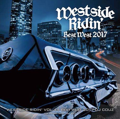 最高にクールなウエストコースト産ミックス!【洋楽CD・MixCD】Westside Ridin' Vol.47 / DJ Couz【M便 2/12】