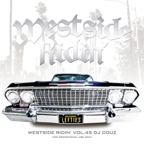 ウエストコースト・ヒップホップ・R&B・ギャングスタラップWestside Ridin' Vol. 45 / DJ Couz