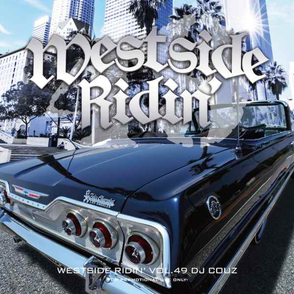 DJカズ ウエッサイ ウエストコースト ヒップホップ R&B 2020Westside Ridin' Vol. 49 / DJ Couz