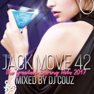 17年春のLA&世界ヒットを完全収録★【洋楽CD・MixCD】Jack Move 42 -The Greatest Spring Hits 2017- / DJ Couz【M便 2/12】