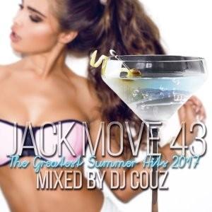 アーティスト本人のシャウトまで入ったオンリーワンミックス!【洋楽CD・MixCD】Jack Move 43 -The Greatest Summer Hits 2017- / DJ Couz【M便 2/12】