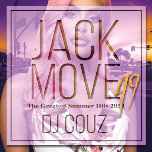 今1番アツい Hip Hop'n R&Bを完全収録!【洋楽CD・MixCD】Jack Move 49 -The Greatest Summer Hits 2019- / DJ Couz【M便 2/12】