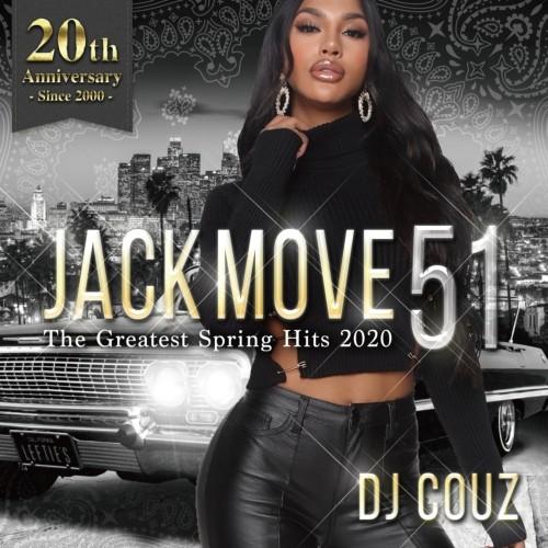 最新 ヒップホップ R&B DJカズ ロサンゼルスJack Move 51 -The Greatest Spring Hits 2020- / DJ Couz