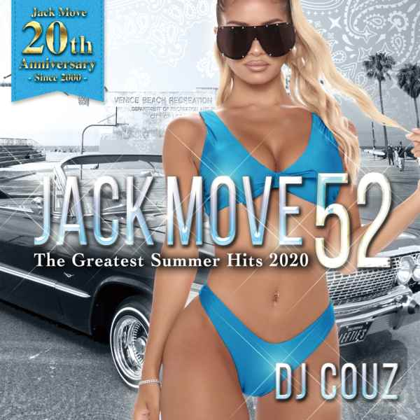 2020年夏に1番アツいHip Hop'n R&B! 洋楽CD MixCD Jack Move 52 -The Greatest Summer Hits 2020- / DJ Couz【M便 2/12】