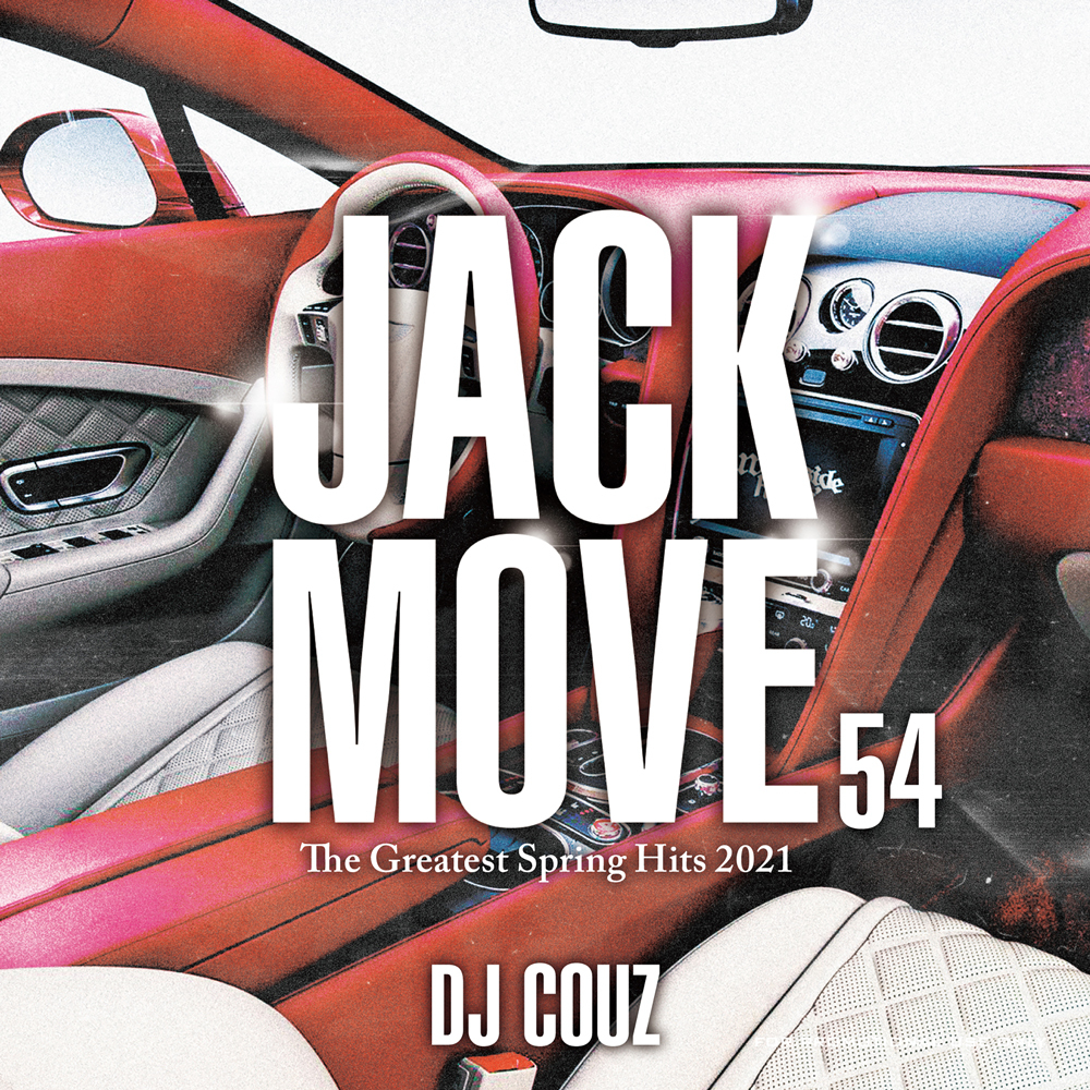 21年春ヒップホップ・R&Bミックス! 洋楽CD MixCD Jack Move 54 -The Greatest Spring Hits 2021- / DJ Couz