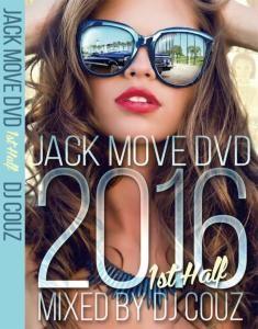 抜群の選曲を高音質で!この夏の大本命!【洋楽 DVD・MIX DVD】Jack Move DVD 2016 1st Half / DJ Couz【M便 6/12】
