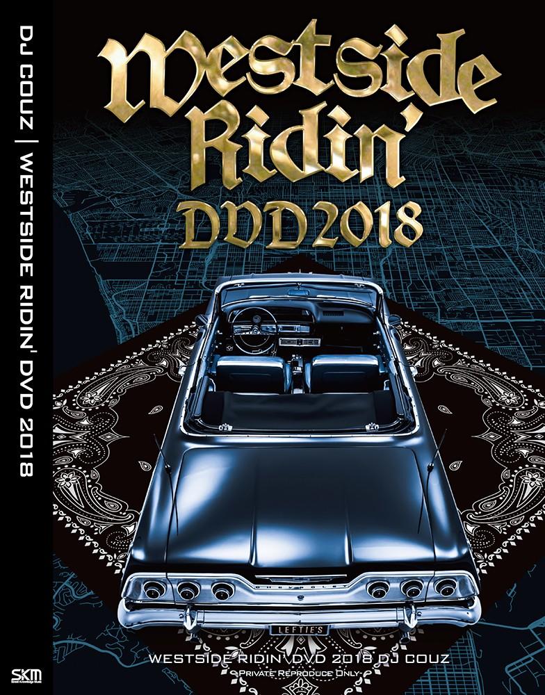 2018 ベスト ウエストコースト ウエッサイ ストリート PV DJカズWestside Ridin' DVD 2018 / DJ Couz