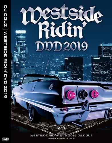 DJ Couz ウエスト産MV 2019 ニプシー関連映像多数 ウエッサイ ストリートWestside Ridin' DVD 2019 / DJ Couz