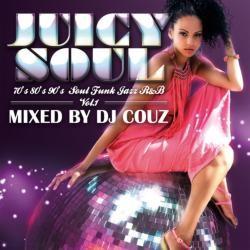 あのLA Soulシリーズがニューシリーズで帰ってきた!【MixCD】Juicy Soul Vol.1 / DJ Couz【M便 2/12】