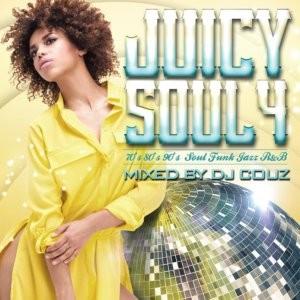 ネタ物究極バイブル&大人のBGM!【洋楽CD・MixCD】Juicy Soul Vol.4 / DJ Couz【M便 2/12】