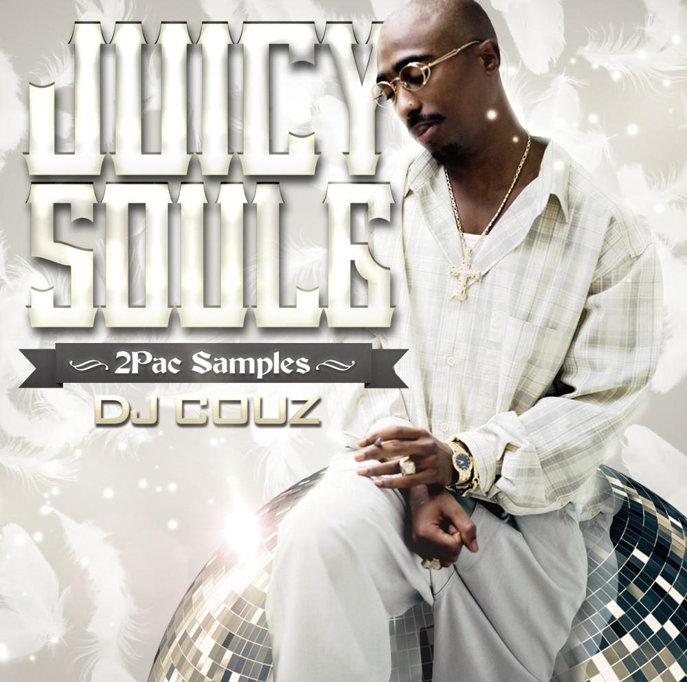 2Pacネタ曲ソウル・ファンクミックス!【洋楽CD・MixCD】Juicy Soul 6 -2Pac Samples- / DJ Couz【M便 2/12】