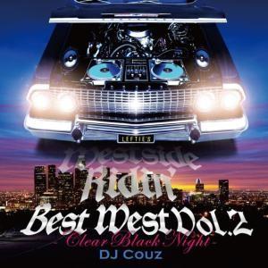 ウエストの醍醐味!胸に深く沁み入る名曲メロー!【洋楽CD・MIX CD】Best West Vol. 2 -Clear Black Night- / DJ Couz【M便 2/12】
