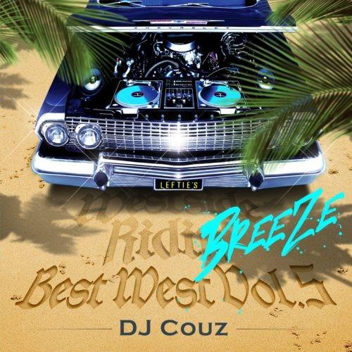 ウェストコースト・夏・名曲・DJカズ・ドクター・ドレー・スヌープ・ドッグBest West Vol. 5 -Breeze- / DJ Couz