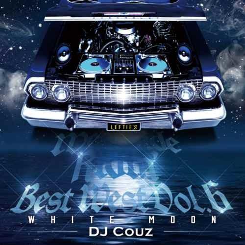DJ Couz DJ カズ 美メロ 哀愁系 ウエスト メロウ ウエッサイ 名曲Best West Vol. 6 -White Moon- / DJ Couz