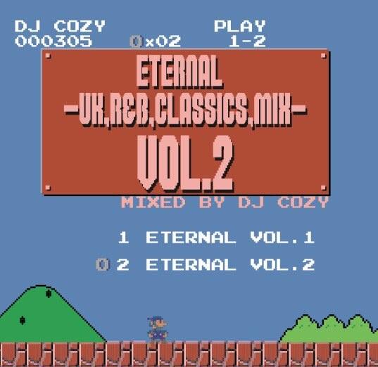 UK・R&B・クラシックスEternal -Uk,R&B,Classics- Vol.2 / DJ Cozy