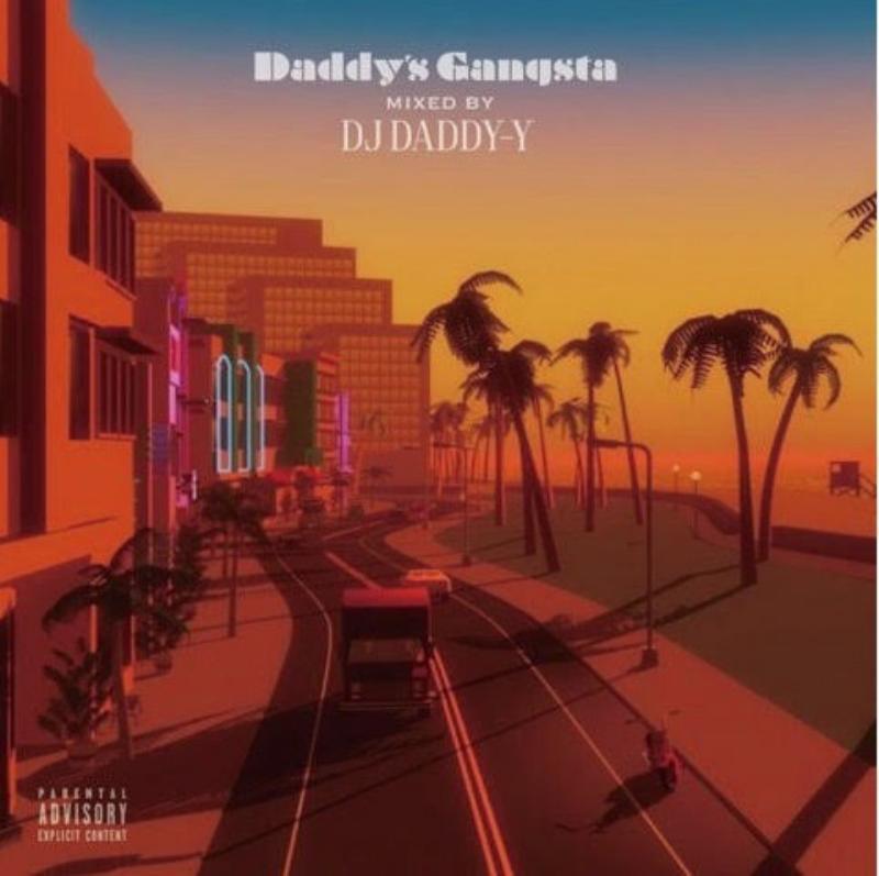 ウエストコースト ギャングスタラップ G-RapDaddy's Gangsta / DJ Daddy-Y