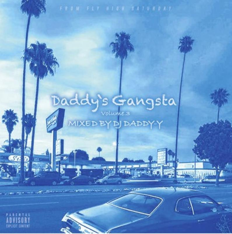ウエストコーストDaddy's Gangsta Vol.3 / DJ Daddy-Y