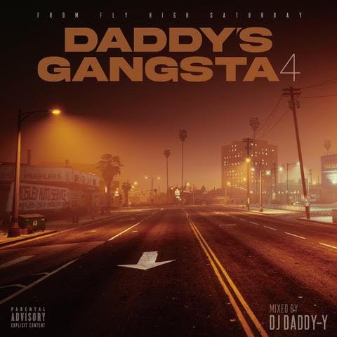 ウエストコースト エモーショナルDaddy's Gangsta4 / DJ Daddy-Y
