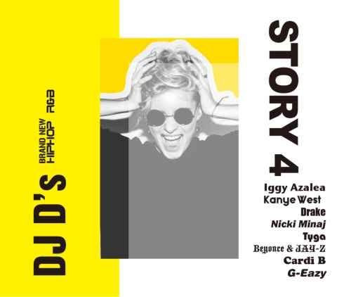 ヒップホップ・R&B・ブランニュー・カニエウエスト・ドレイクStory 4 / DJ D's