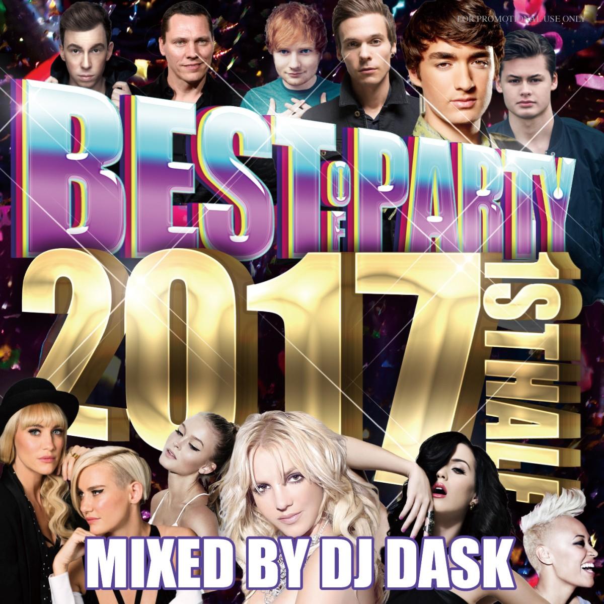 全クラブミュージックファンも大満足の必須アイテム!【洋楽CD・MixCD】The Best Of Party 2017 1st Half (2枚組) / DJ Dask【M便 2/12】