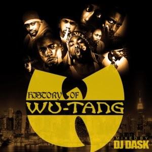 ヒップホップ界最強のグループの名曲をMix!【洋楽CD・MixCD】History Of Wu-Tang Clan / DJ Dask【M便 2/12】