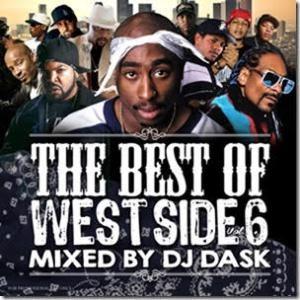 日本人ウケ抜群のメロウ、スロー系の心地良いトラック!【洋楽 MixCD・MIX CD】The Best Of Westside Vol.6 / DJ Dask 【M便 2/12】