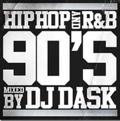 90年代HIPHOP ・R&Bの決定版!!!【MixCD】HIPHOP and R&B 90'S / DJ Dask <DKCD-212>【M便 2/12】