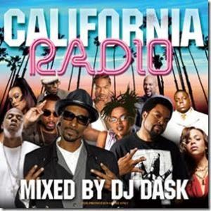 全盛期のカリフォルニアラジオをプレイバック!【洋楽 MixCD・MIX CD】California Radio / DJ Dask【M便 2/12】