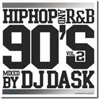 90年代の超名曲を厳選!第2章が遂に登場!【洋楽CD・MixCD】HIPHOP and R&B 90's Vol.2 / DJ Dask【M便 2/12】