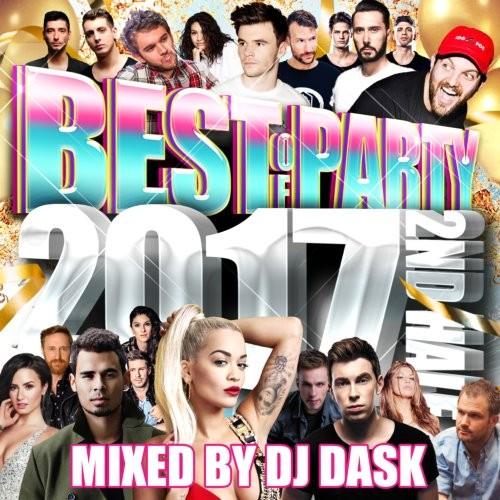 全クラブミュージックファンも大満足の必須アイテム!【洋楽CD・MixCD】The Best Of Party 2017 2nd Half / DJ Dask【M便 2/12】