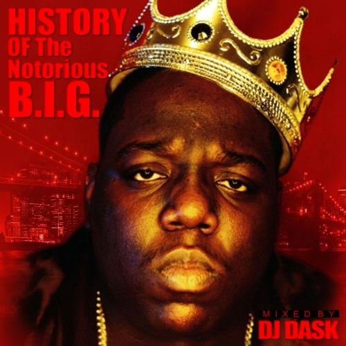 伝説のラッパー「Biggie」のベスト版!【洋楽CD・MixCD】History Of The Notorious B.I.G. / DJ Dask【M便 2/12】