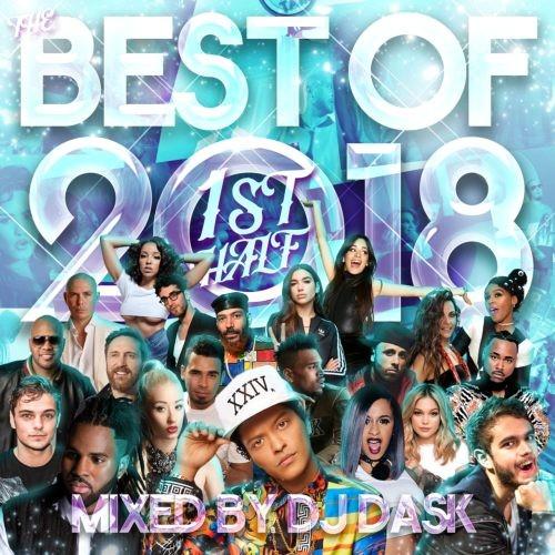2018年上半期・ヒット曲・ベスト・トップ40・クリスブラウン・ニーヨThe Best Of 2018 1st Half / DJ Dask