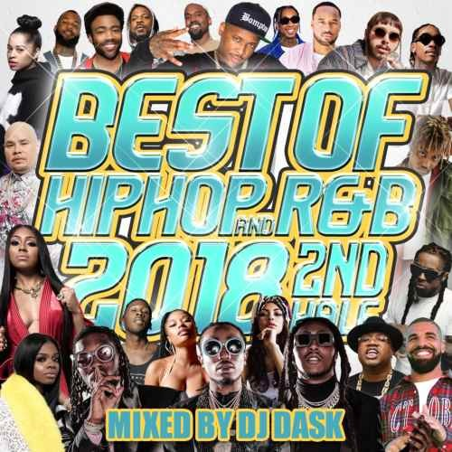DJ Dask ヒップホップ R&B 2018 ウィズカリファ ニッキーミナージュThe Best Of Hip Hop And R&B 2018 2nd Half / DJ Dask